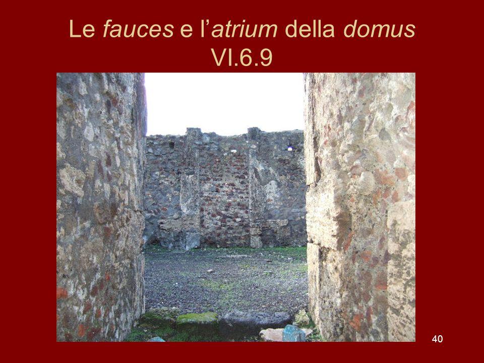 Le fauces e l'atrium della domus VI.6.9