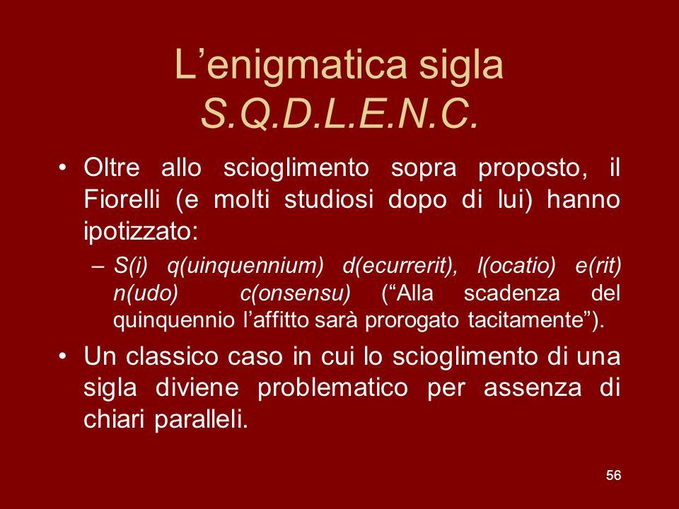 L'enigmatica sigla S.Q.D.L.E.N.C.