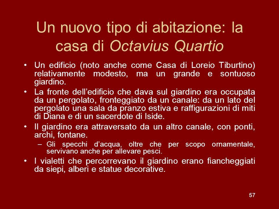 Un nuovo tipo di abitazione: la casa di Octavius Quartio
