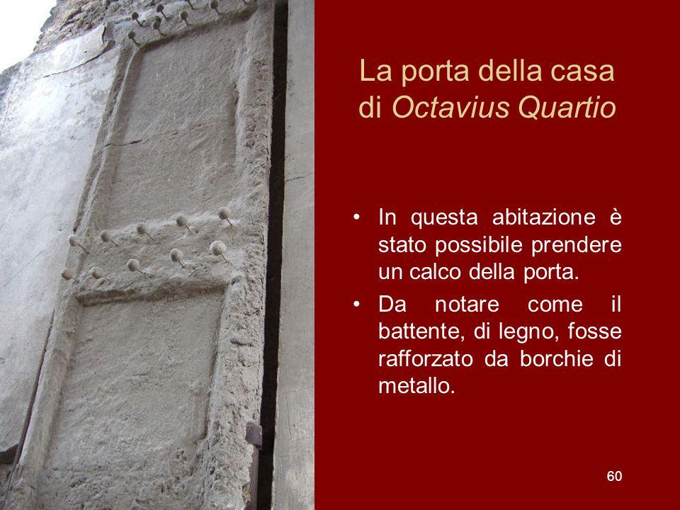 La porta della casa di Octavius Quartio