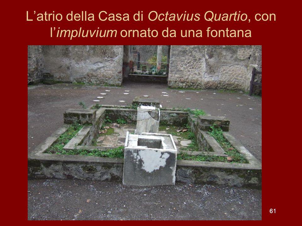 L'atrio della Casa di Octavius Quartio, con l'impluvium ornato da una fontana
