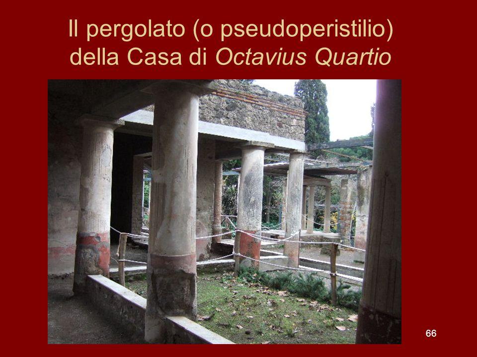 Il pergolato (o pseudoperistilio) della Casa di Octavius Quartio