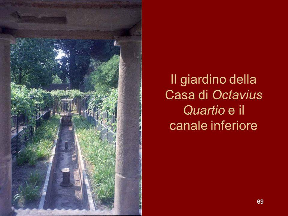 Il giardino della Casa di Octavius Quartio e il canale inferiore