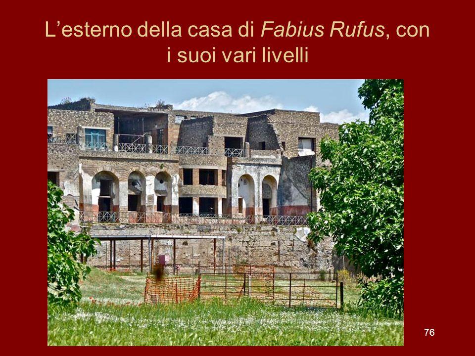 L'esterno della casa di Fabius Rufus, con i suoi vari livelli