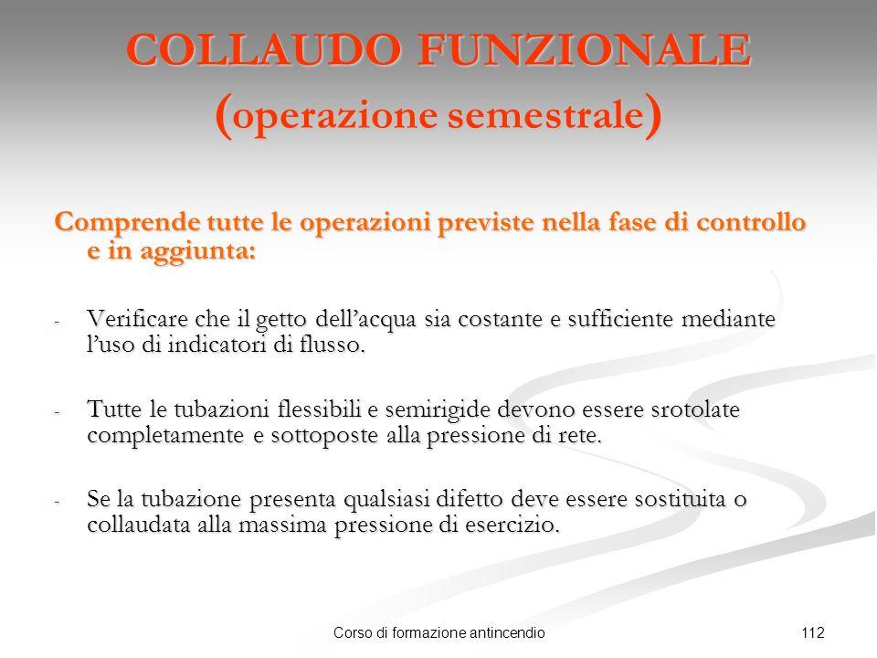 COLLAUDO FUNZIONALE (operazione semestrale)