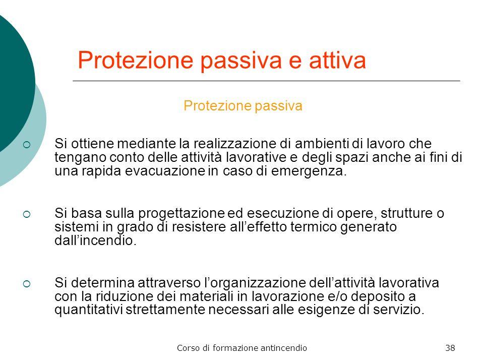Protezione passiva e attiva