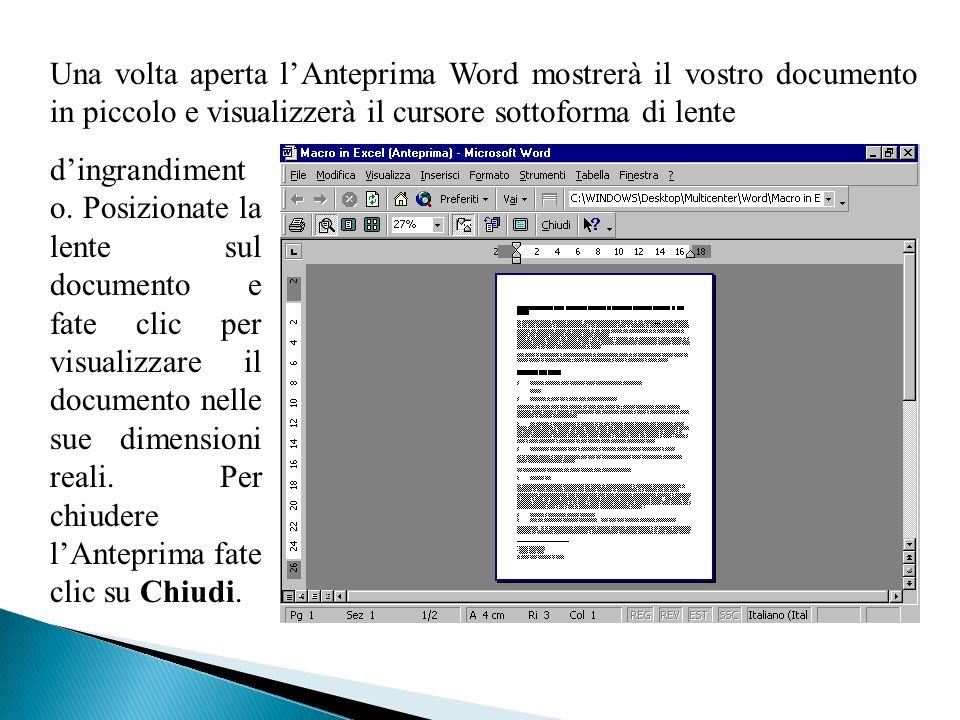 Una volta aperta l'Anteprima Word mostrerà il vostro documento in piccolo e visualizzerà il cursore sottoforma di lente