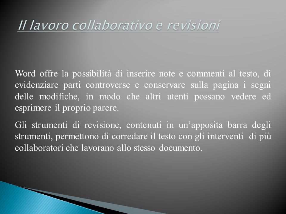 Il lavoro collaborativo e revisioni