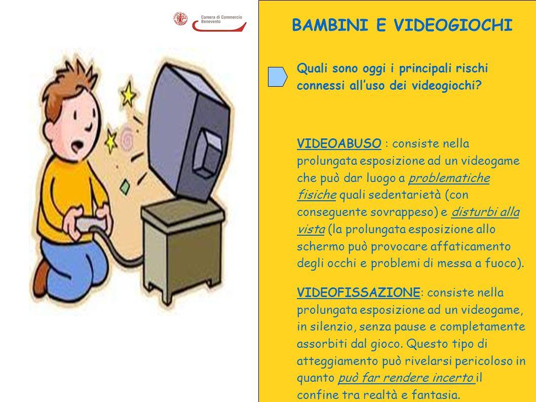 BAMBINI E VIDEOGIOCHI Quali sono oggi i principali rischi connessi all'uso dei videogiochi