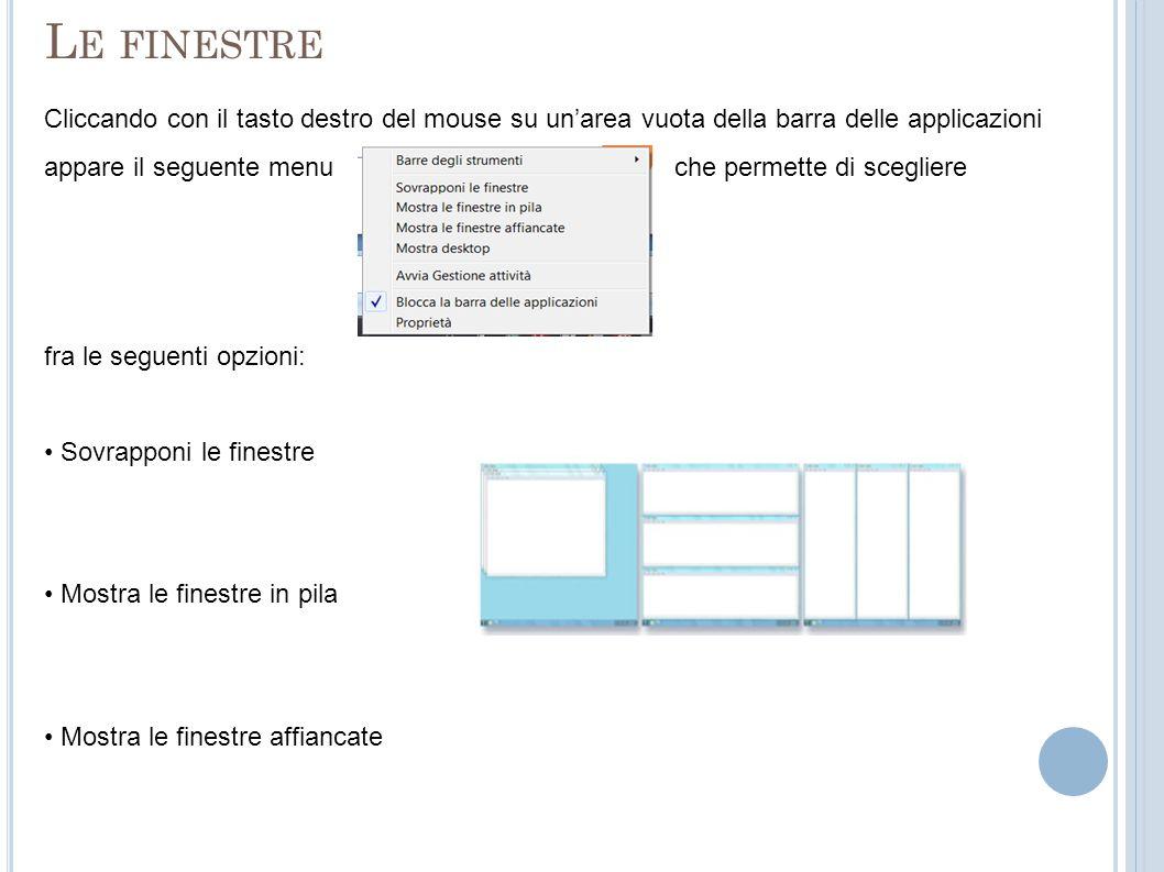 Le finestre Cliccando con il tasto destro del mouse su un'area vuota della barra delle applicazioni.