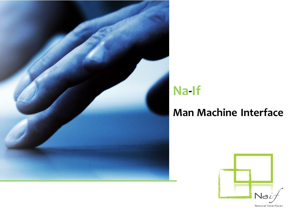 Na-If Man Machine Interface