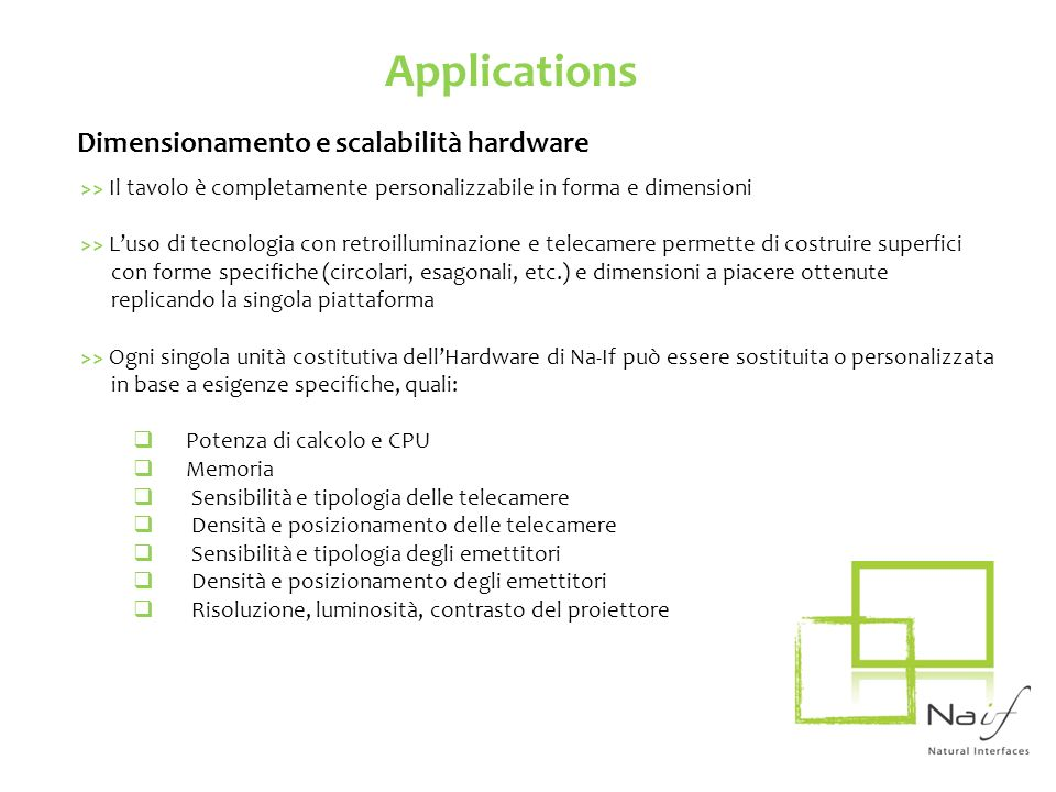 Applications Dimensionamento e scalabilità hardware