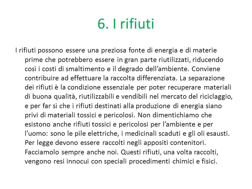 6. I rifiuti