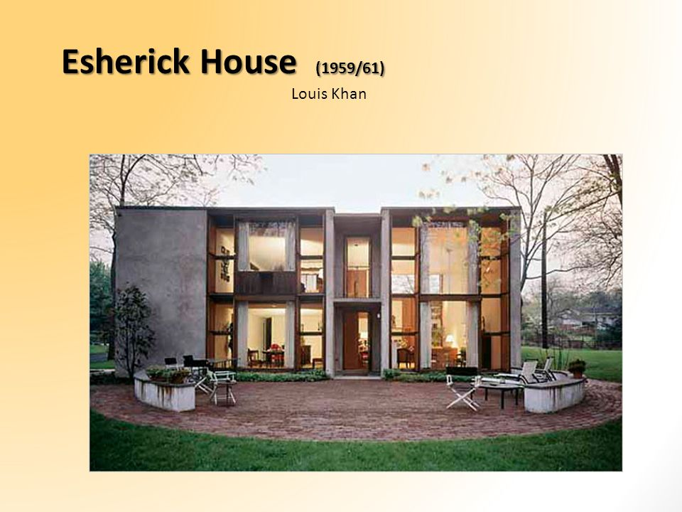 Esherick House (1959/61) Louis Khan