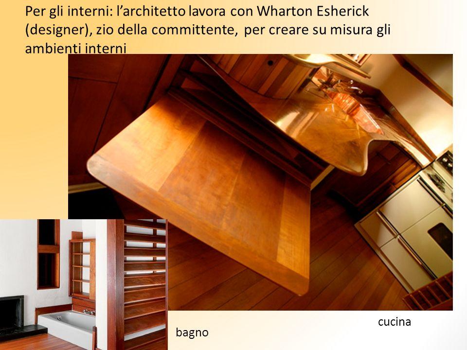 Per gli interni: l'architetto lavora con Wharton Esherick (designer), zio della committente, per creare su misura gli ambienti interni