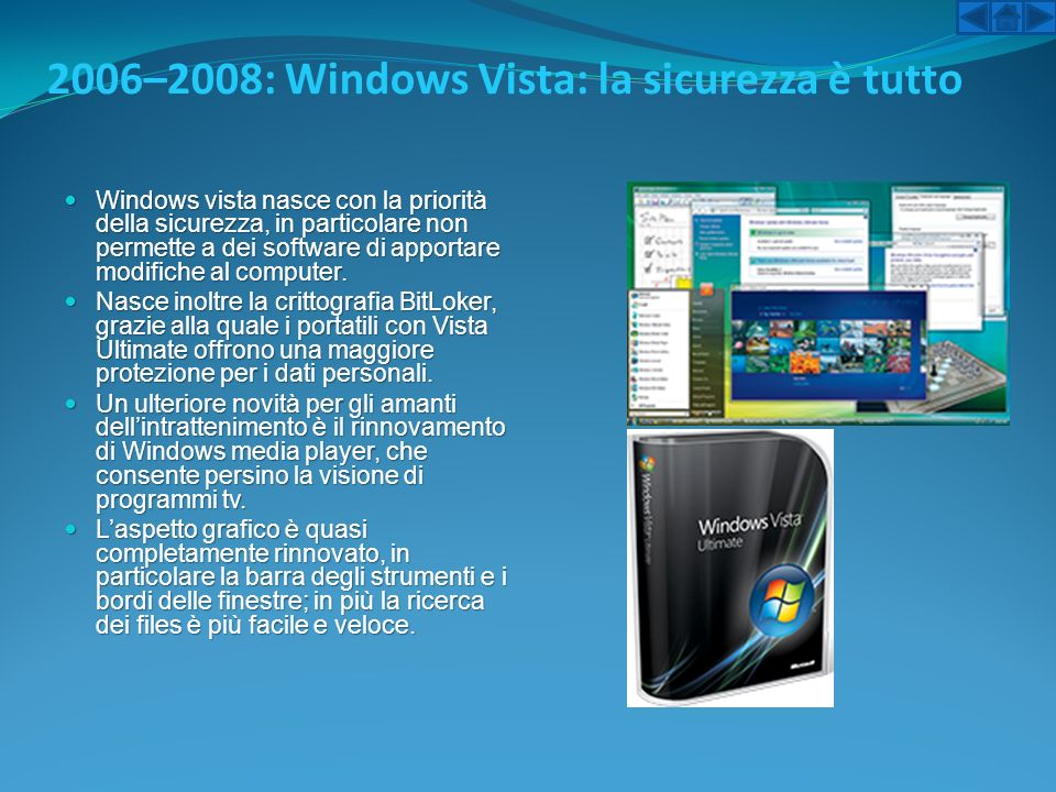 2006–2008: Windows Vista: la sicurezza è tutto