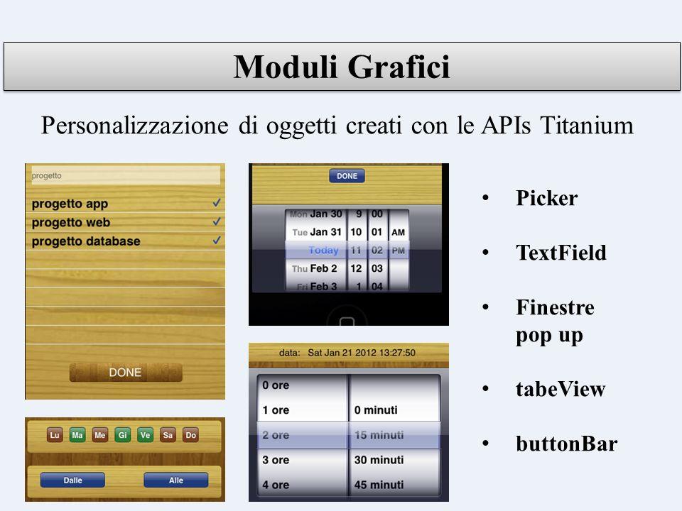 Personalizzazione di oggetti creati con le APIs Titanium