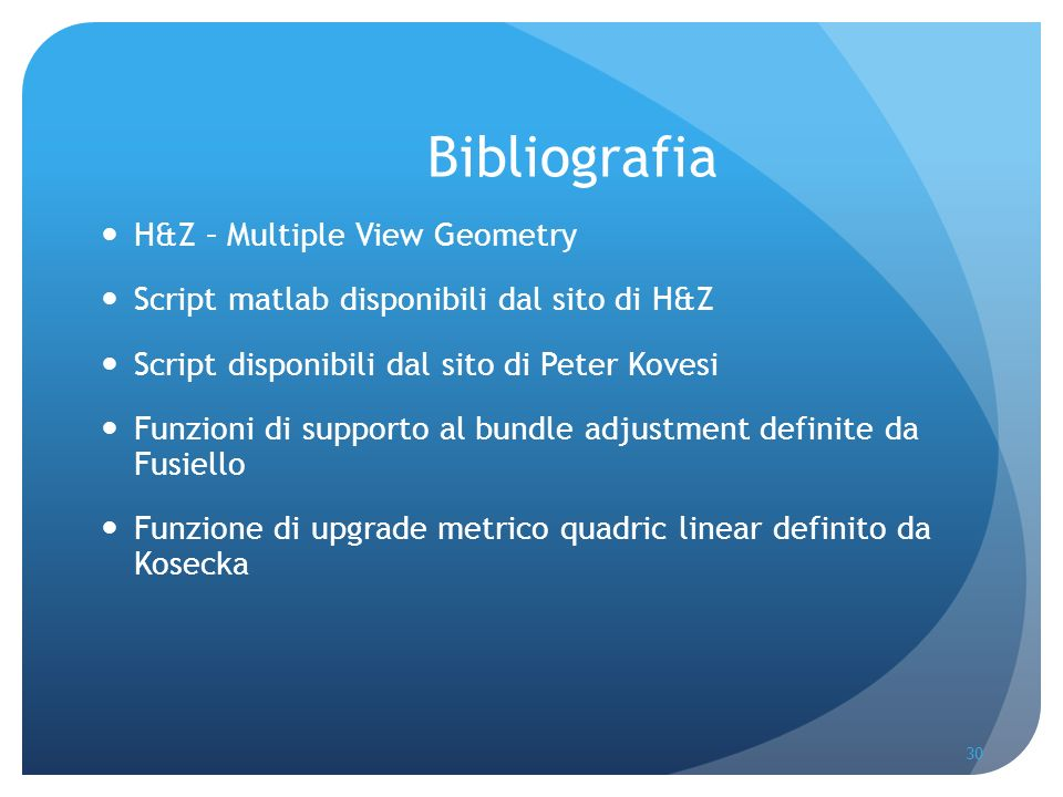 Bibliografia H&Z – Multiple View Geometry