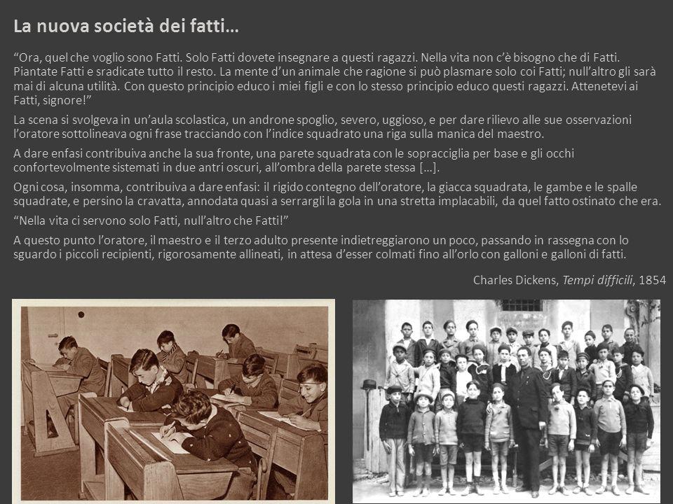 La nuova società dei fatti…
