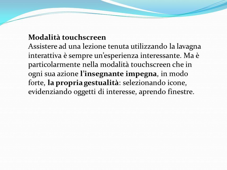 Modalità touchscreen