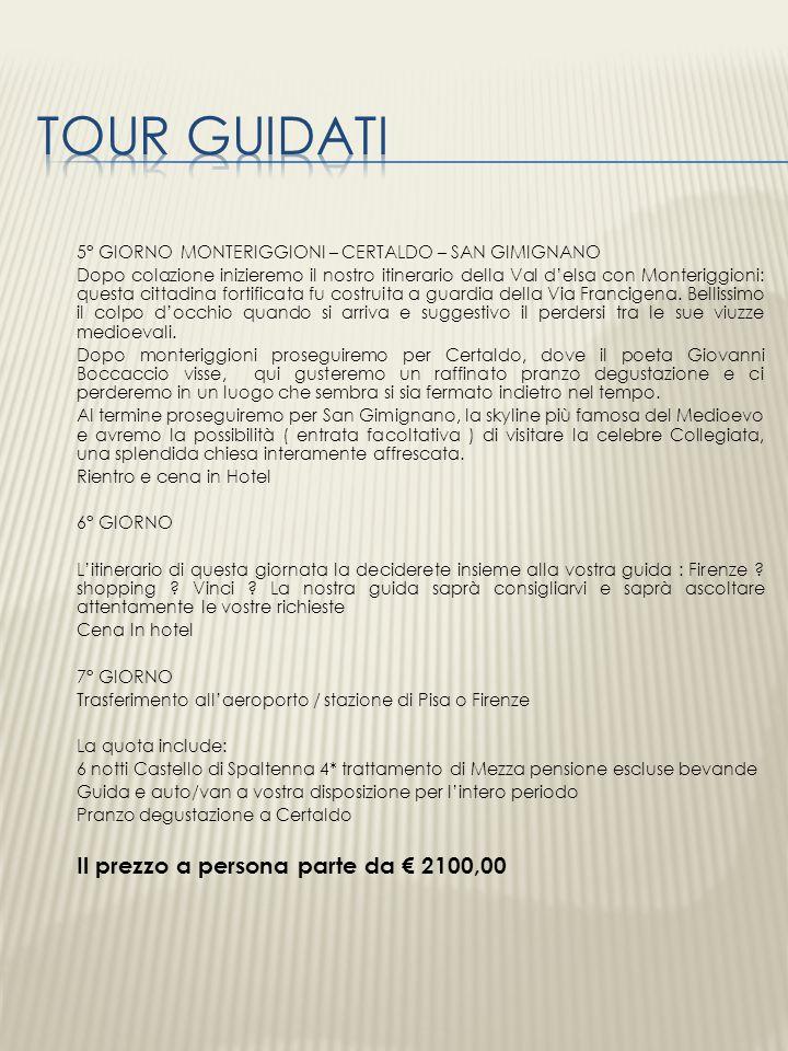 TOUR GUIDATI 5° GIORNO MONTERIGGIONI – CERTALDO – SAN GIMIGNANO