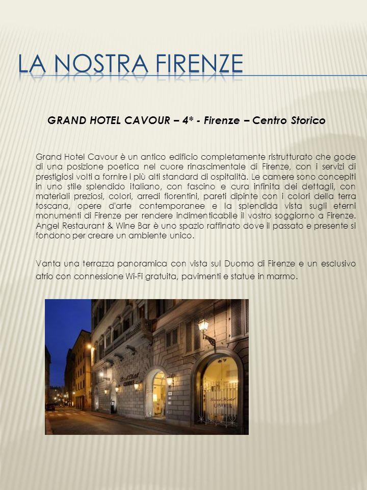 GRAND HOTEL CAVOUR – 4* - Firenze – Centro Storico
