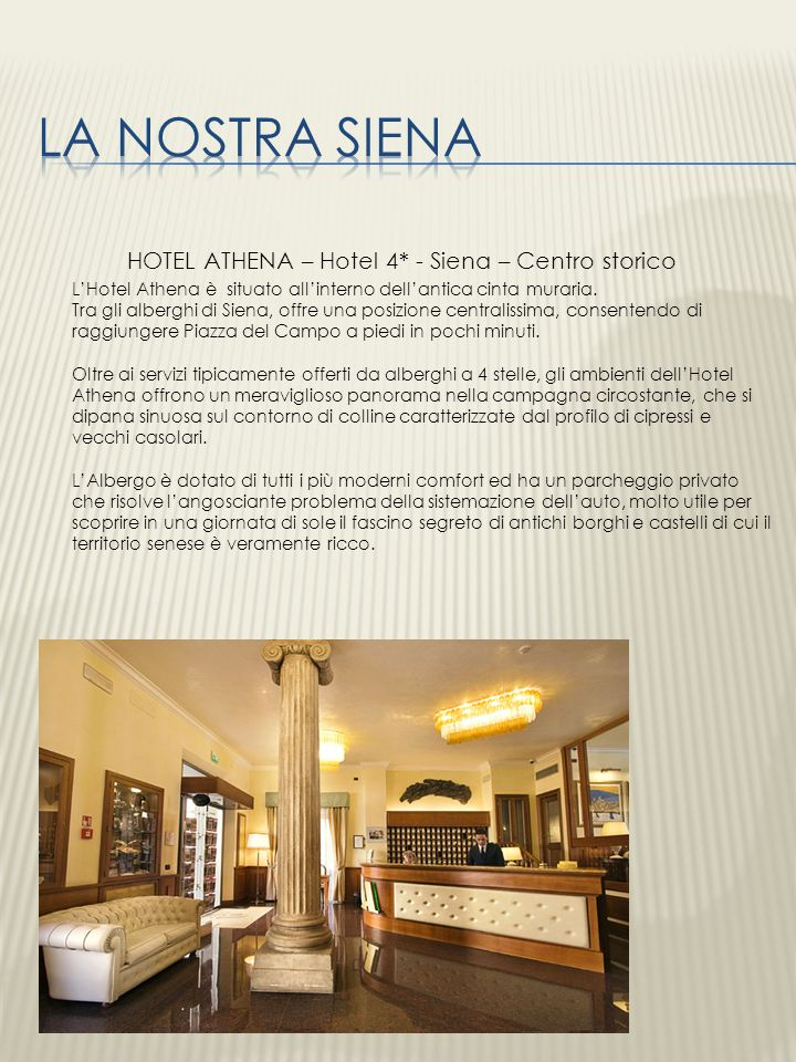 HOTEL ATHENA – Hotel 4* - Siena – Centro storico