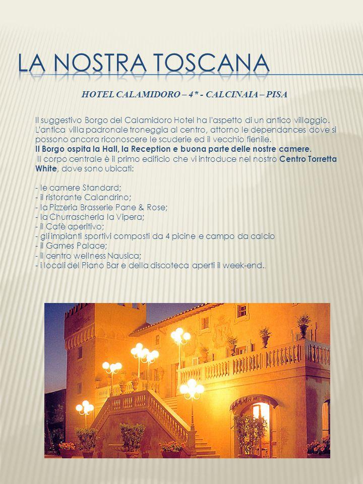 HOTEL CALAMIDORO – 4* - CALCINAIA – PISA