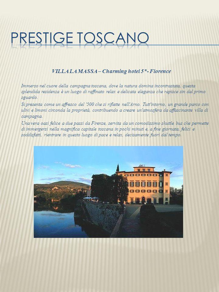 VILLA LA MASSA – Charming hotel 5*- Florence