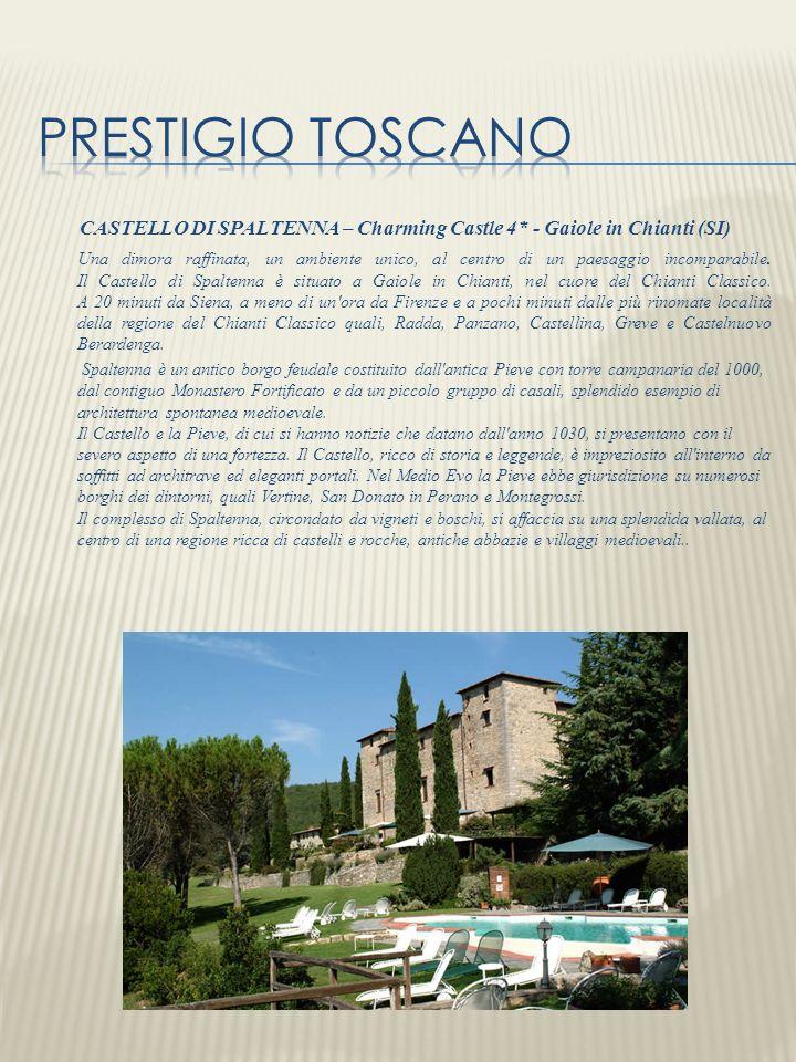 CASTELLO DI SPALTENNA – Charming Castle 4* - Gaiole in Chianti (SI)