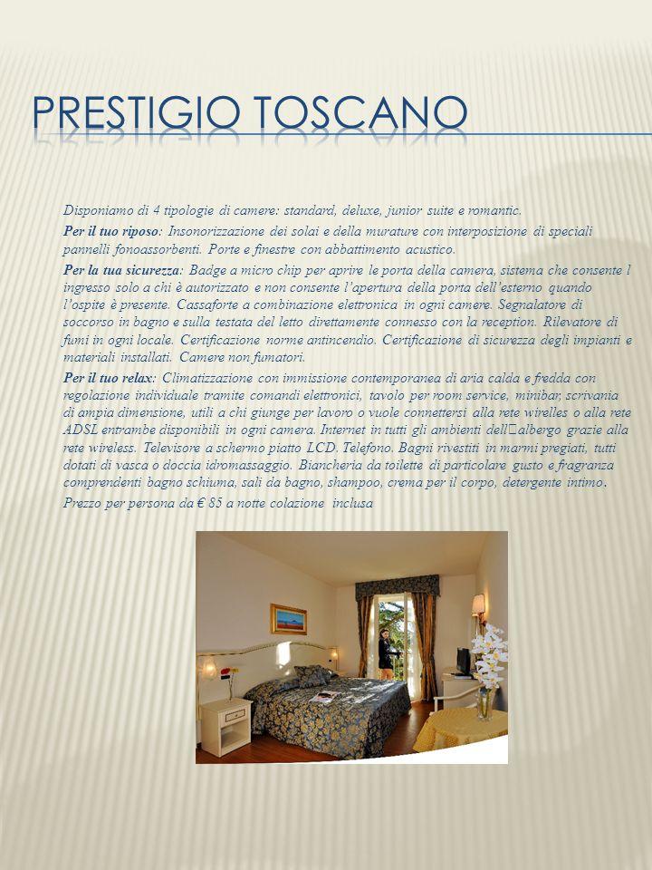 Prestigio toscano