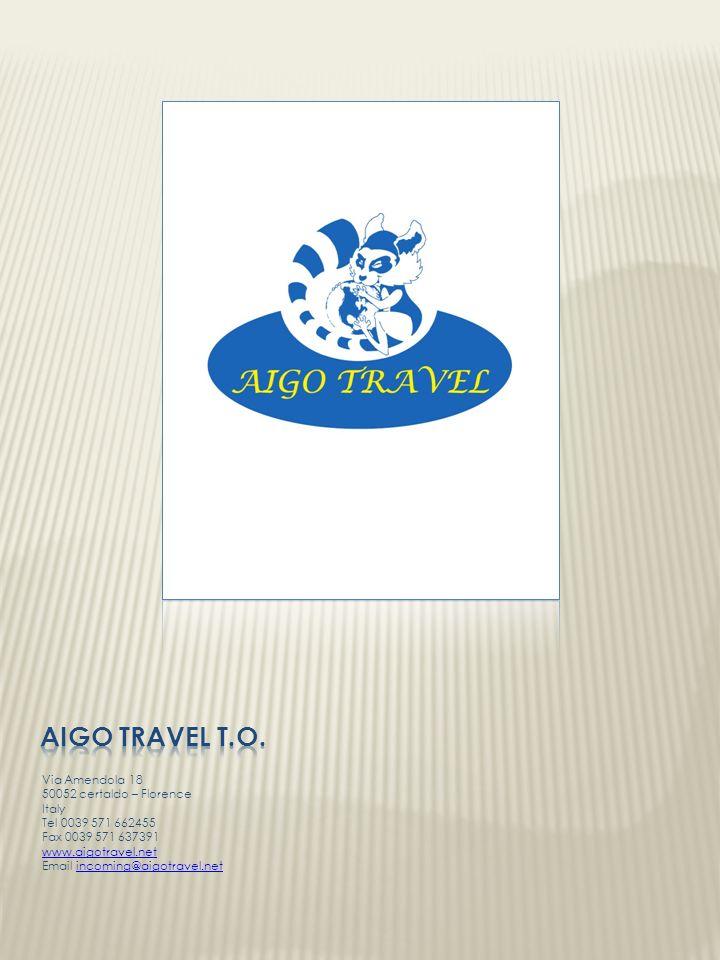 Aigo travel t.o. Via Amendola 18 50052 certaldo – Florence Italy