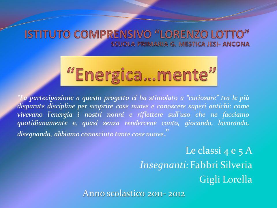 Energica…mente ISTITUTO COMPRENSIVO LORENZO LOTTO