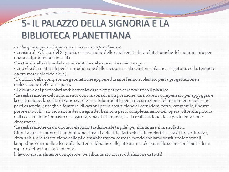 5- IL PALAZZO DELLA SIGNORIA E LA BIBLIOTECA PLANETTIANA