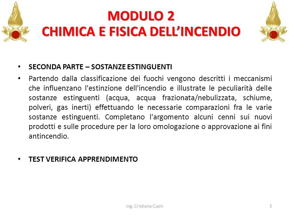 MODULO 2 CHIMICA E FISICA DELL'INCENDIO