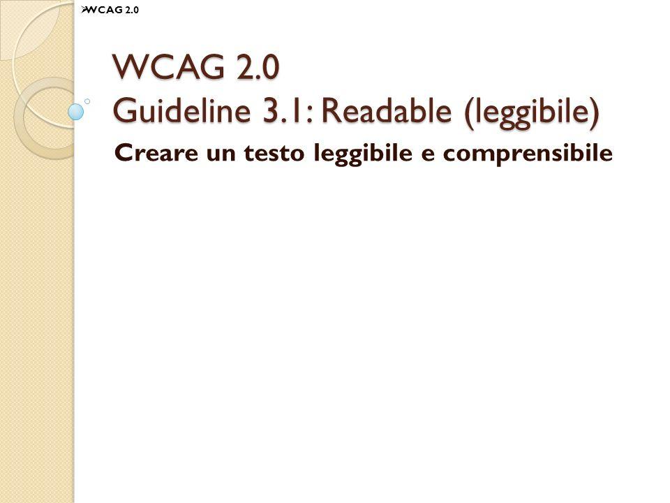 WCAG 2.0 Guideline 3.1: Readable (leggibile)