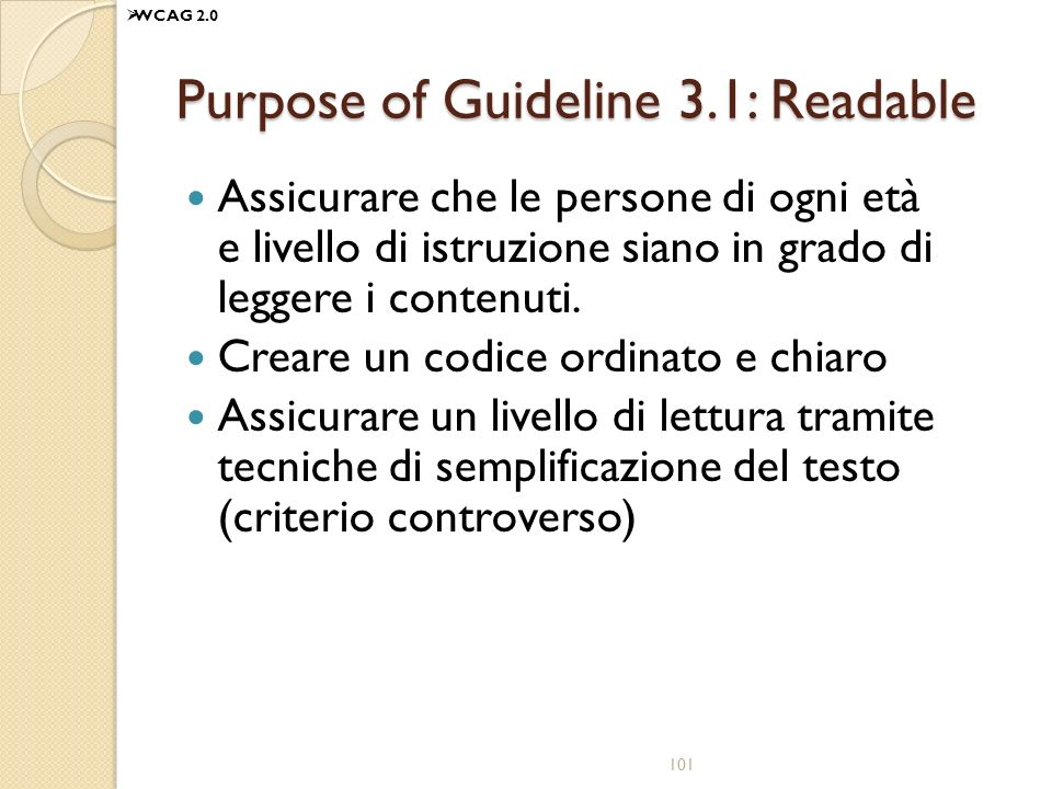 Purpose of Guideline 3.1: Readable