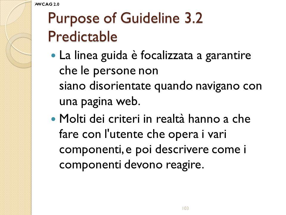 Purpose of Guideline 3.2 Predictable