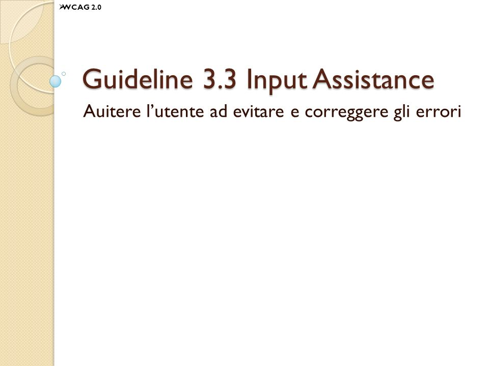 Guideline 3.3 Input Assistance