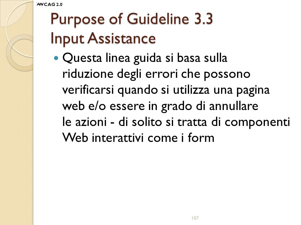 Purpose of Guideline 3.3 Input Assistance