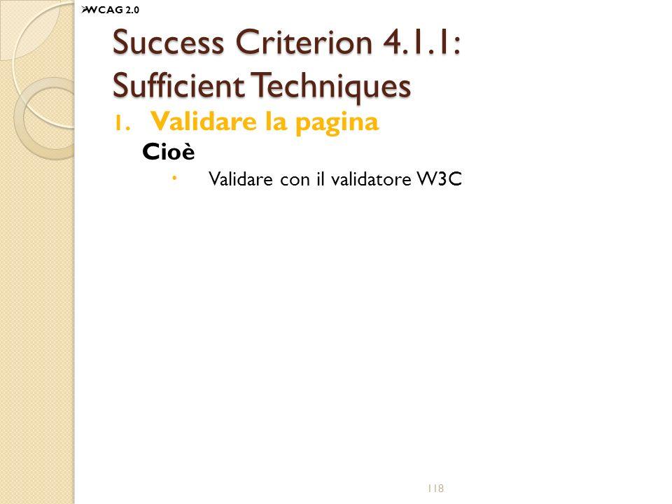 Success Criterion 4.1.1: Sufficient Techniques