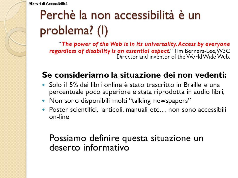 Perchè la non accessibilità è un problema (I)