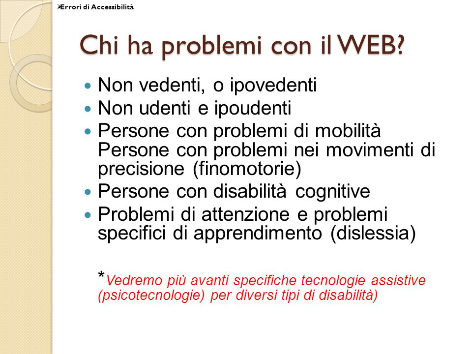 Chi ha problemi con il WEB
