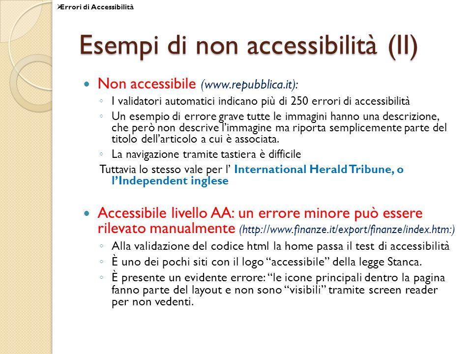 Esempi di non accessibilità (II)