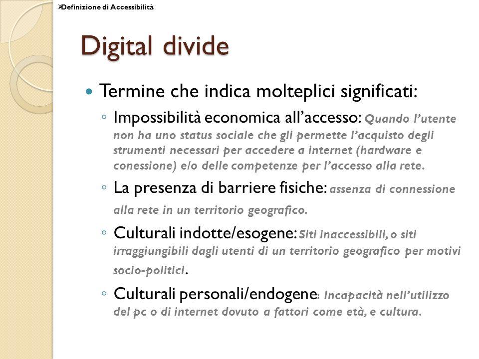 Digital divide Termine che indica molteplici significati: