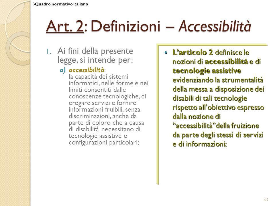 Art. 2: Definizioni – Accessibilità