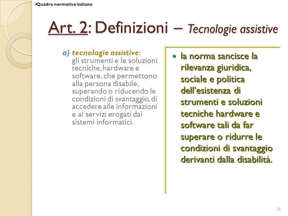 Art. 2: Definizioni – Tecnologie assistive