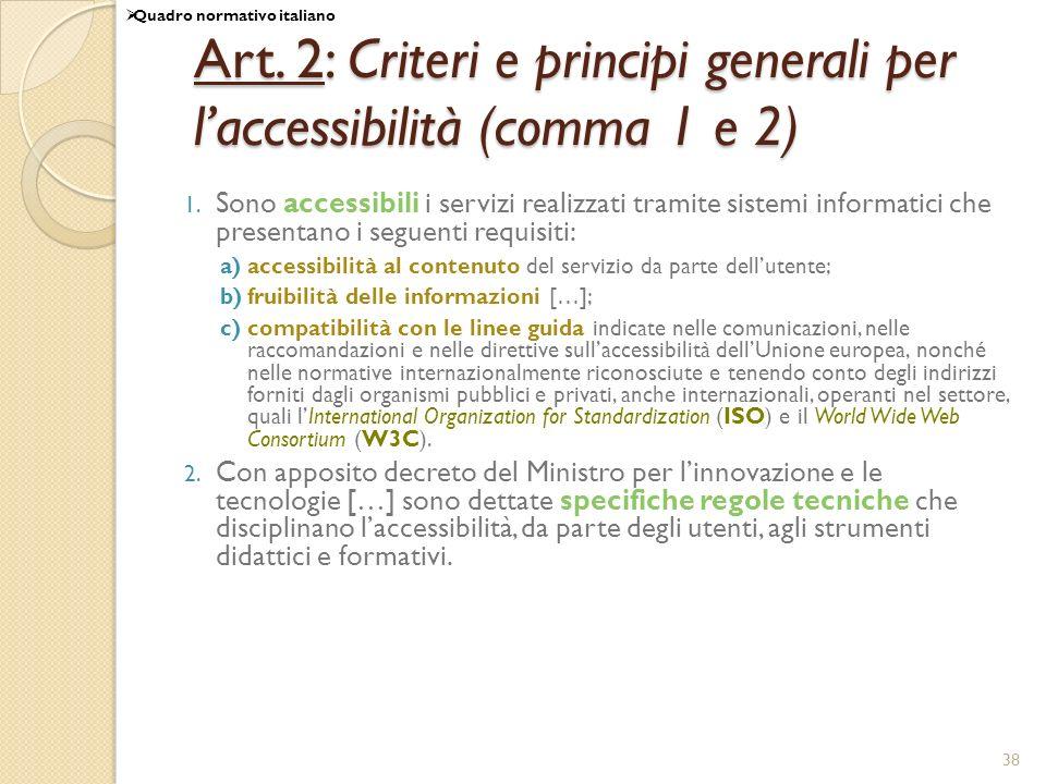Art. 2: Criteri e principi generali per l'accessibilità (comma 1 e 2)
