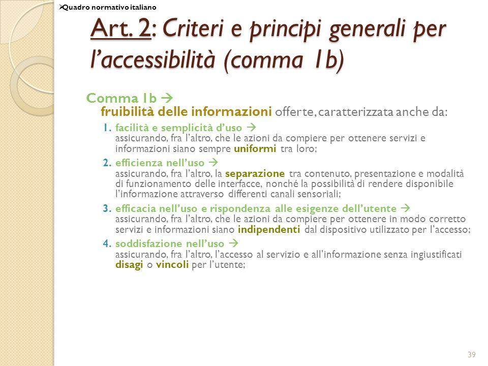 Art. 2: Criteri e principi generali per l'accessibilità (comma 1b)
