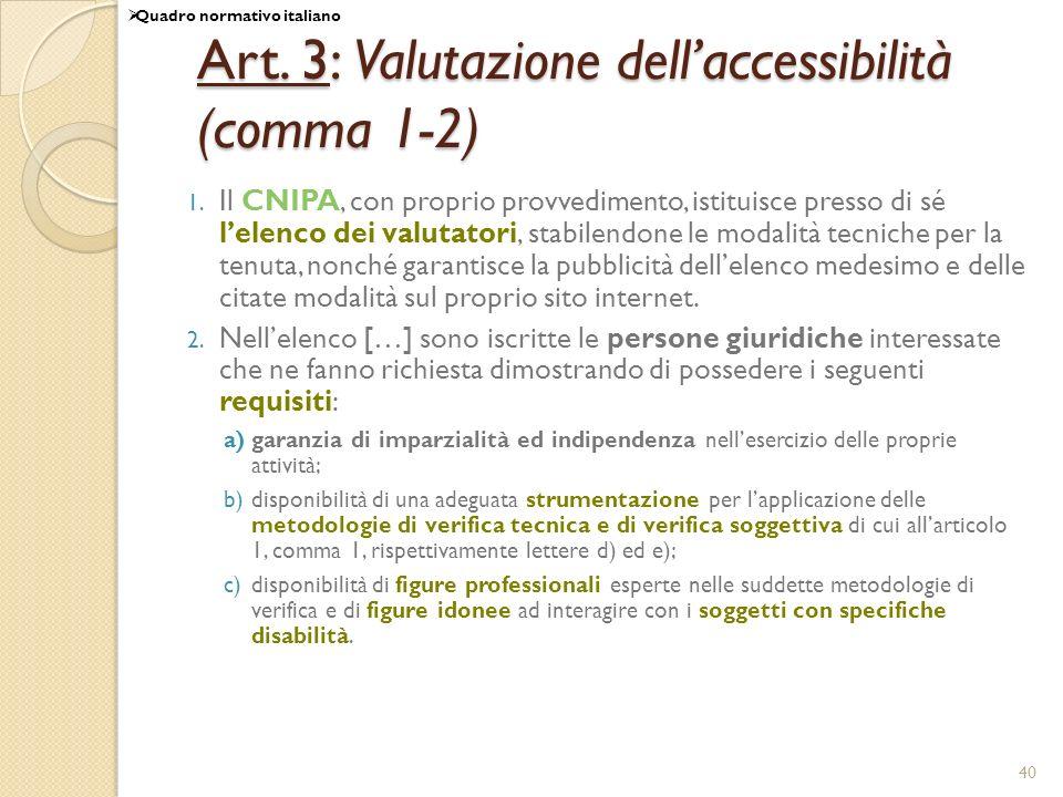 Art. 3: Valutazione dell'accessibilità (comma 1-2)
